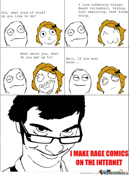 i make rage comics on the internetz