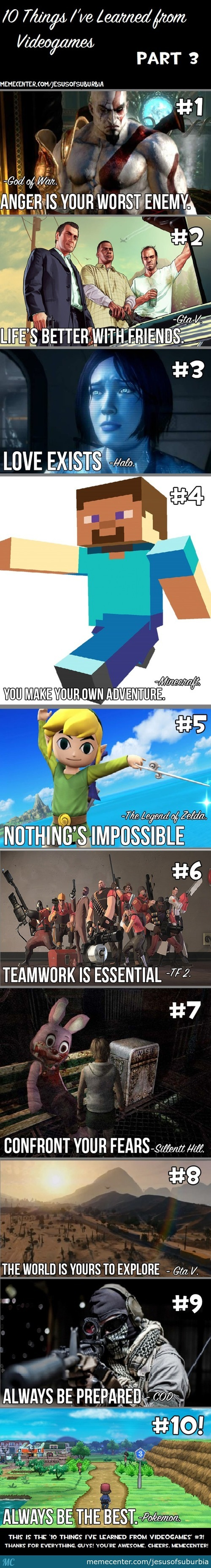 10 Things I've Learned From Videogames #3