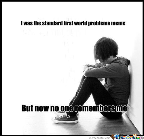 1St World Problems