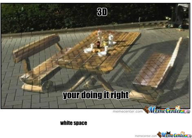 3D Your Doing It Right