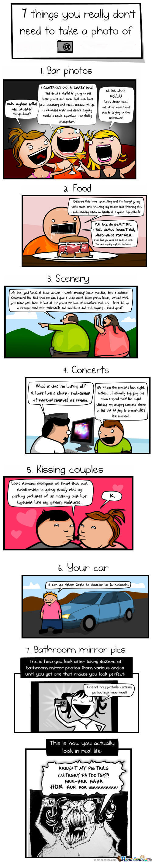 7 Things You Should Not Take A Picture Of!
