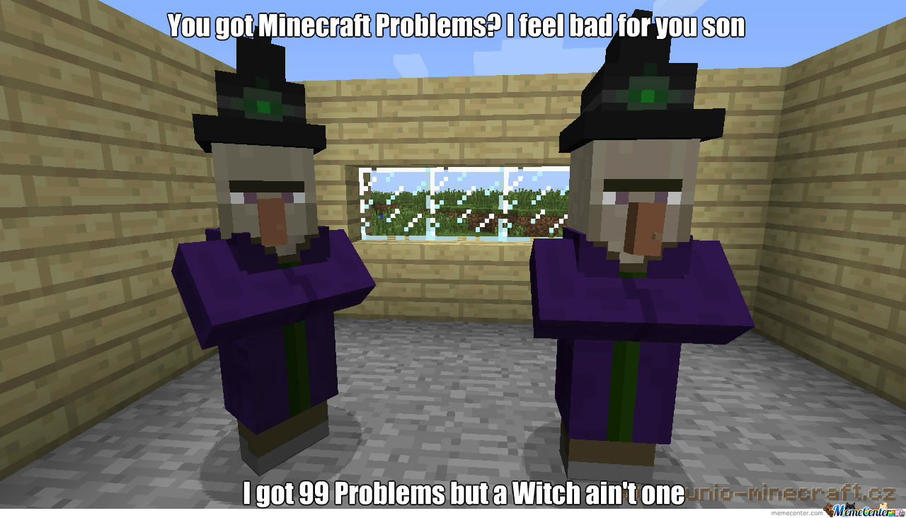 99 Problems By: Steve Feat. Notch