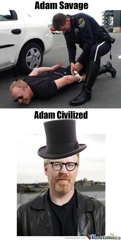 Adam Savage And Adam Civilized