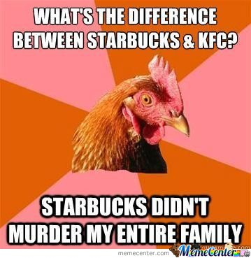 Anti joke chicken - What's the difference between starbucks & kfc