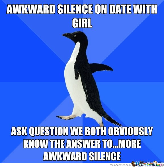 Awkward Silence On Date With Girl