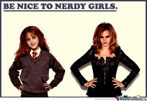 Be nice to nerd girls