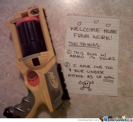 Best Wife Ever : I Have One Too Your Under Attack As Of Now..