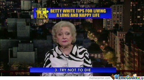 Betty White Tips For a Long and Happy Life