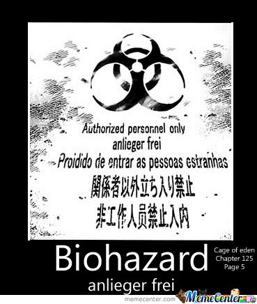 Biohazard. Residents only