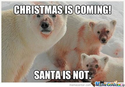 Christmas Is Coming! Santa Is Not!
