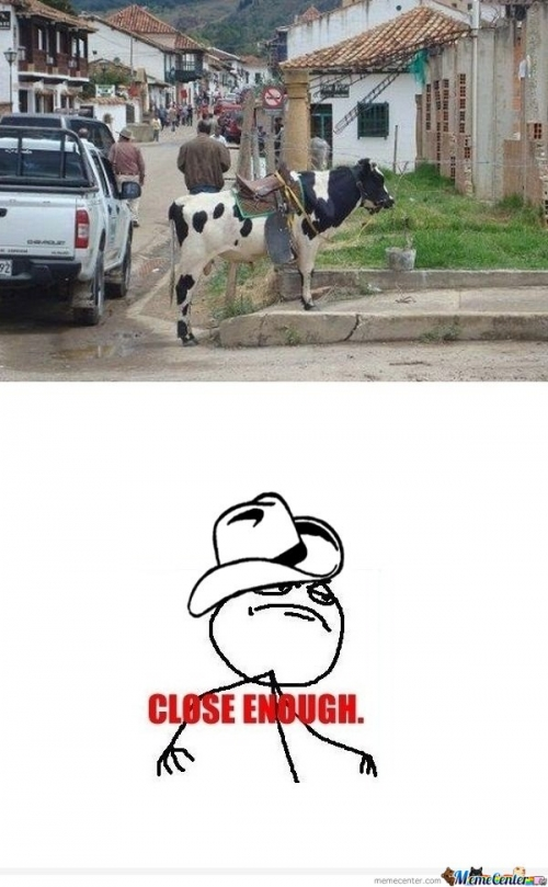 Close Enough- Cowboy
