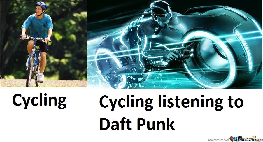 Cycling & Cycling Listening To Daft Punk