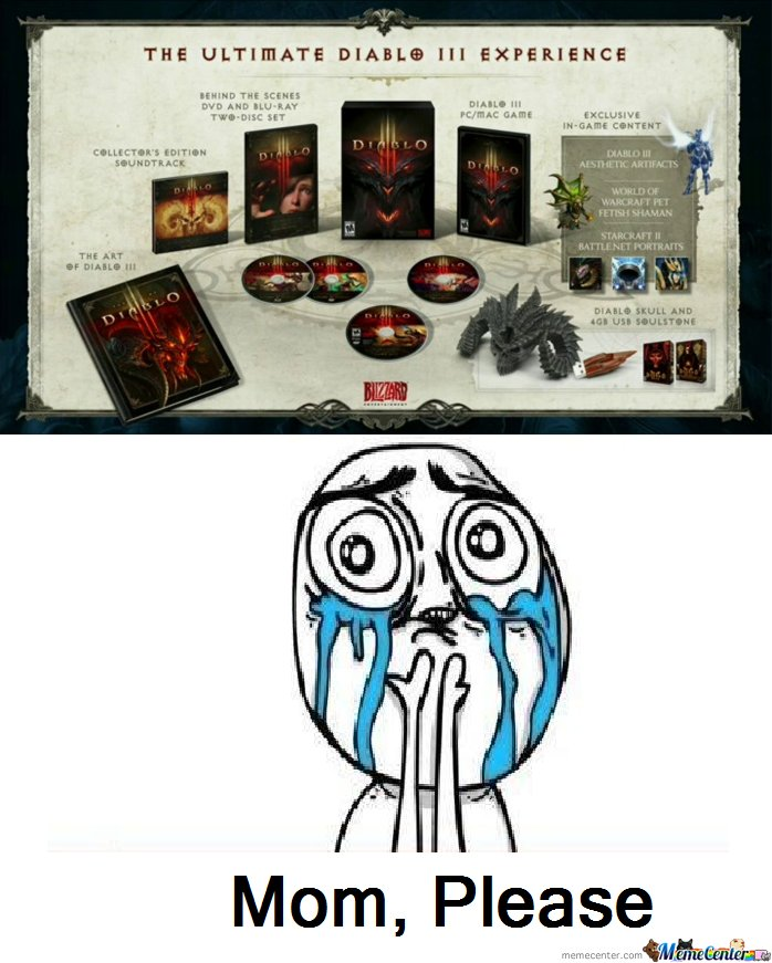 Diablo 3 Mom Please!!