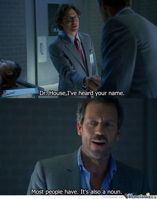 Image result for Dr. House funny