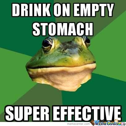 Drink On Empty Stomach