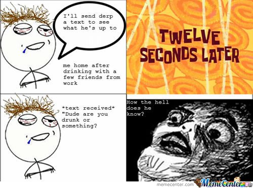 Drunk Texting Rage Comic
