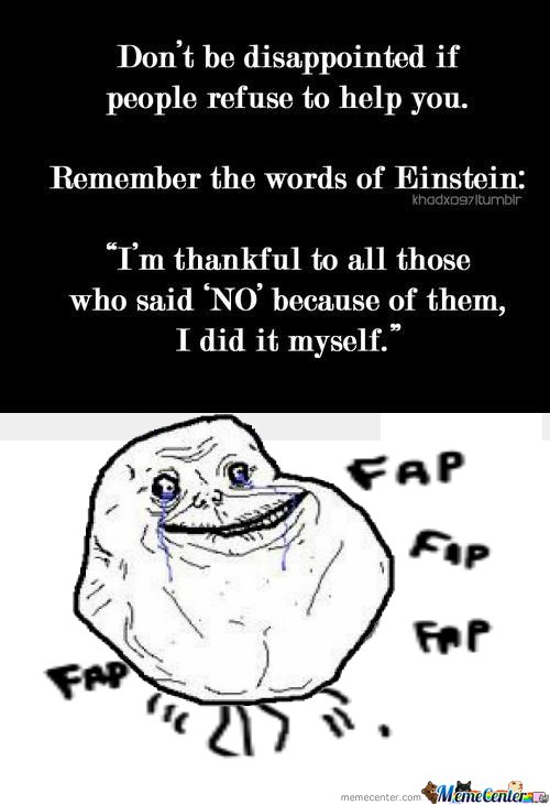 Einstein forever alone
