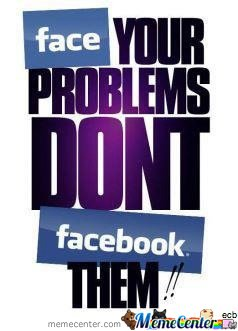 Face Your Problems!