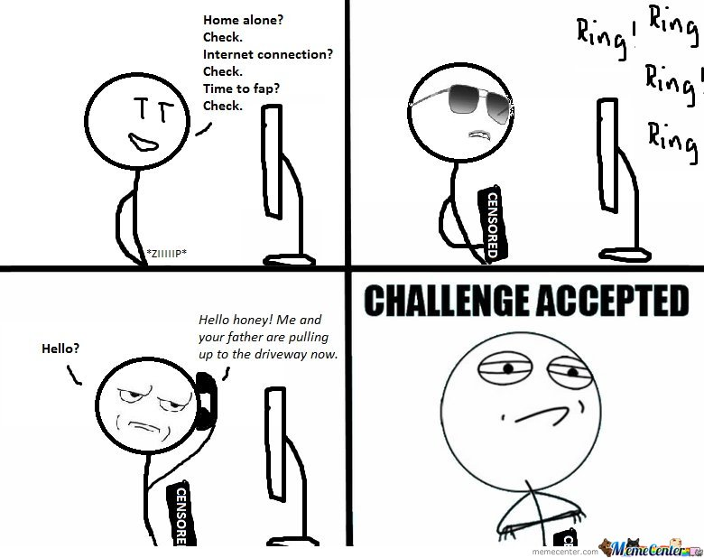 Fap Challenge accepted!