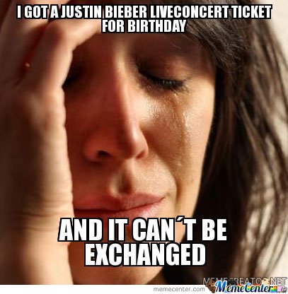 First World Problem - Justin Bieber Ticket