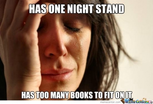 First world problem - Has one night stand