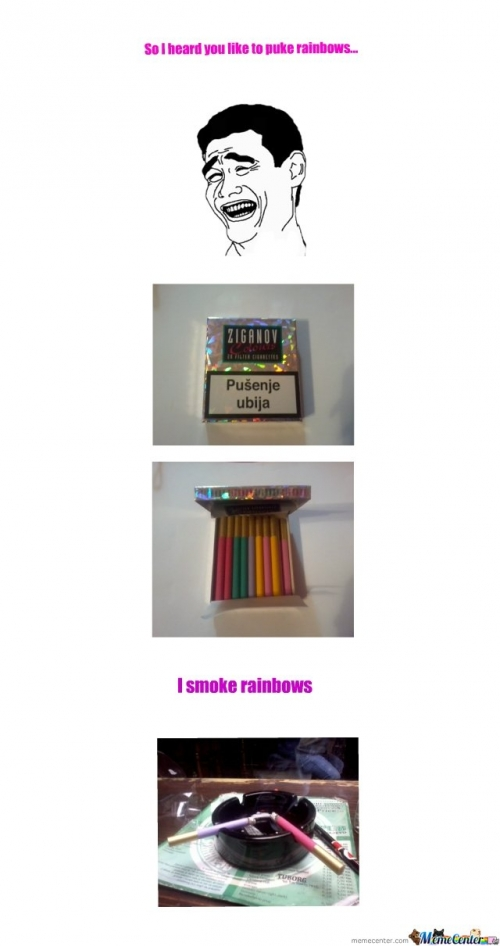 For ALL of you who like to puke rainbows