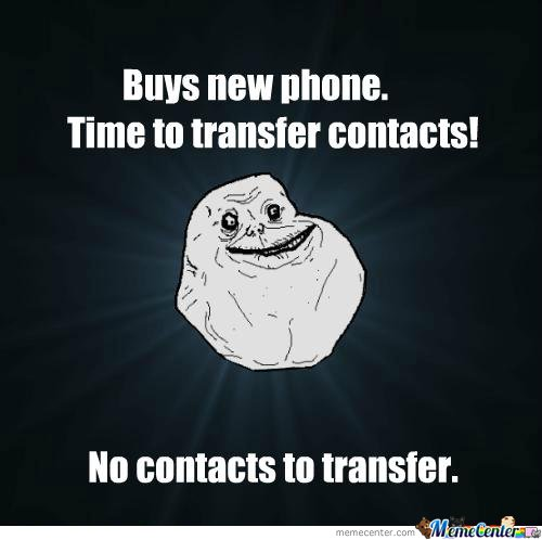Forever Alone (Contacts)