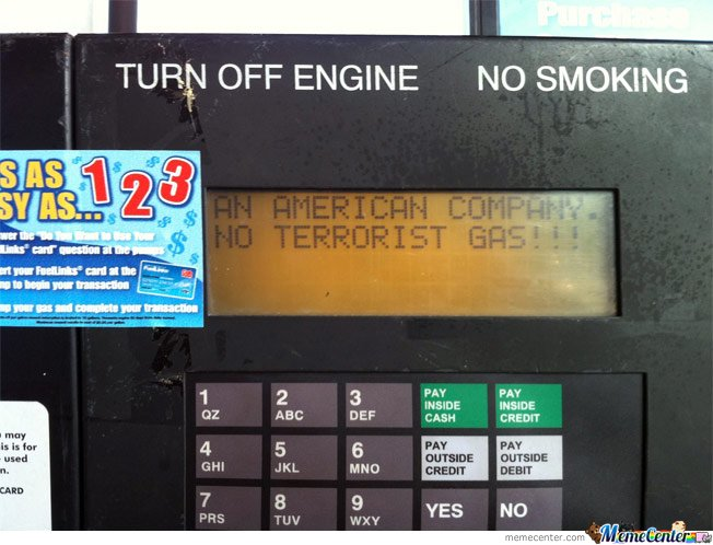 Gas Pump Programmed To Say An American Company. No Terrorist Gas!!!