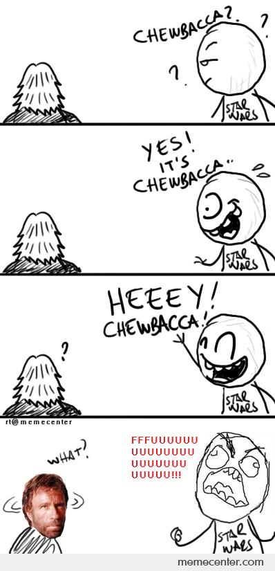 Hey Chewbacca!