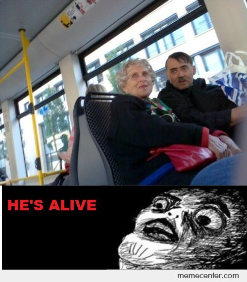 Hitler is Alive!