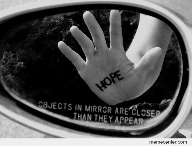 Hope. Closer Than You Think
