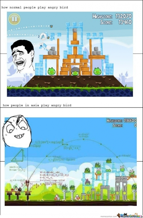 How Asian People Play Angry Birds