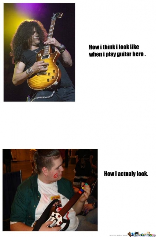 How i think i look playing guitar hero