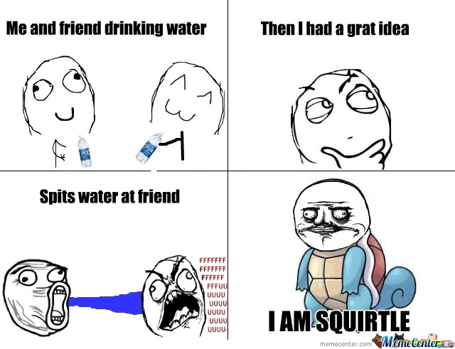 I AM SQUIRTLE