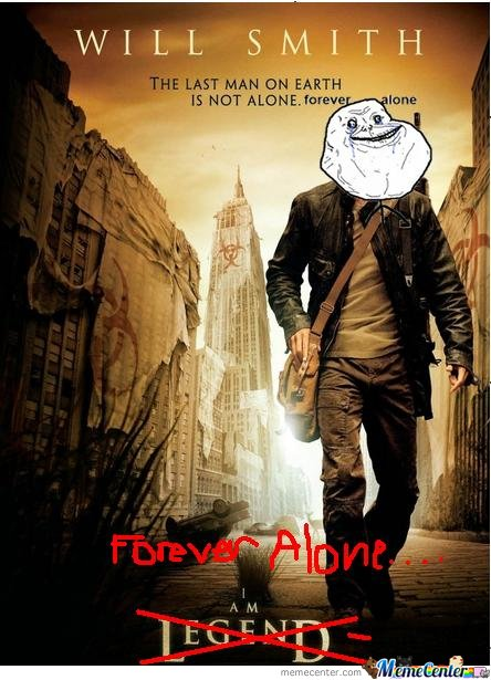 I Am Forever Alone