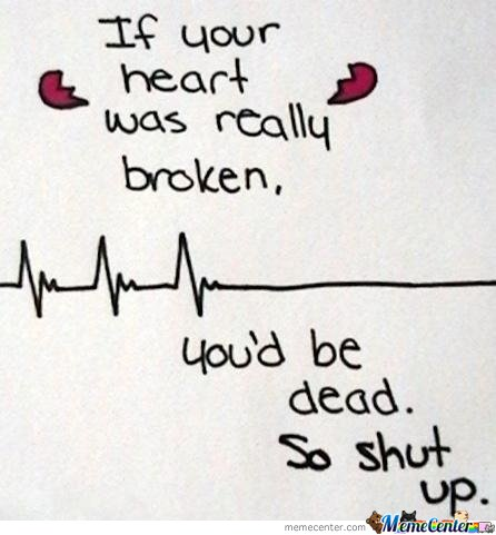 If Your Heart Was Really Broken