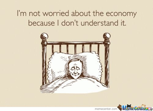 I'm Not Worried About The Economy