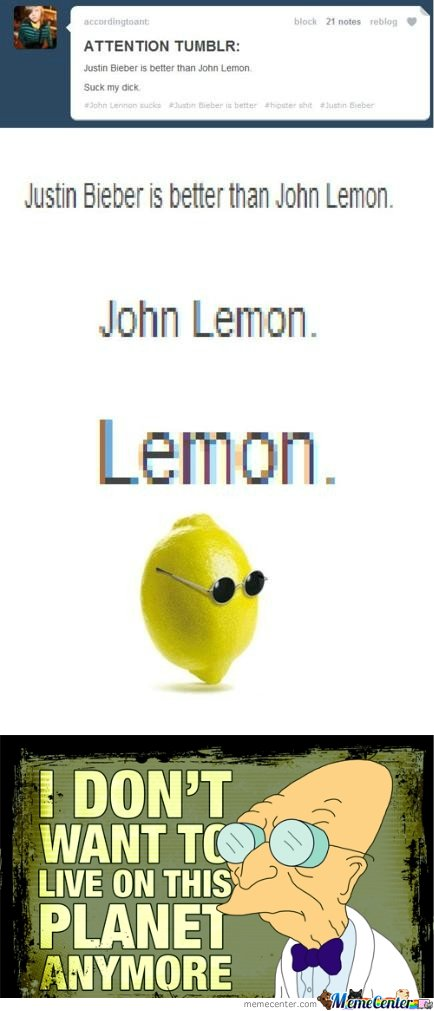 Justin Bieber is Better Than John Lemon