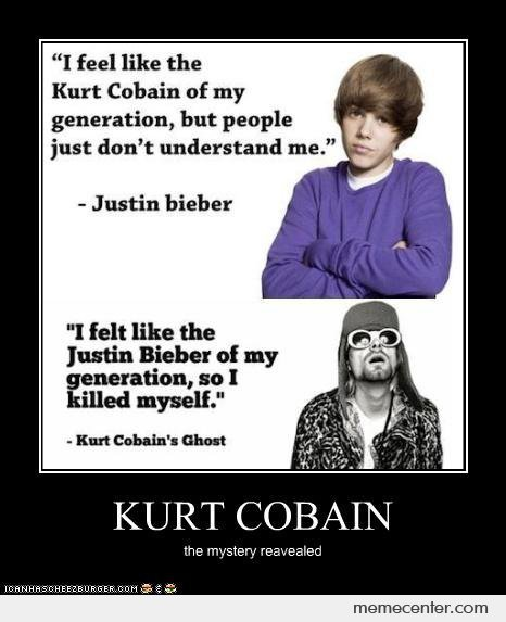 Kurt Cobain Vs Justin Bieber By Johnunknown Meme Center