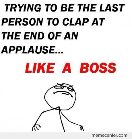 Last Person To Clap