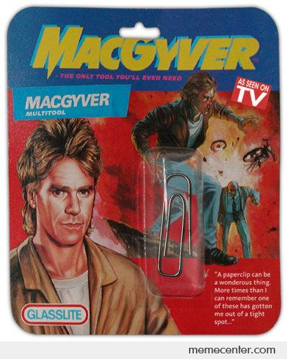 MacGyver multitool The only tool you'll ever need.