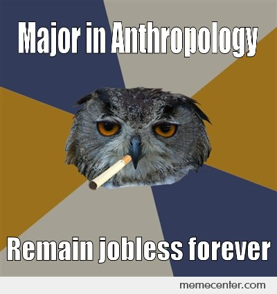 Major in anthropology..