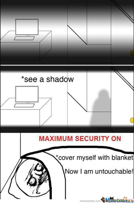 Maximum security level : Blanket