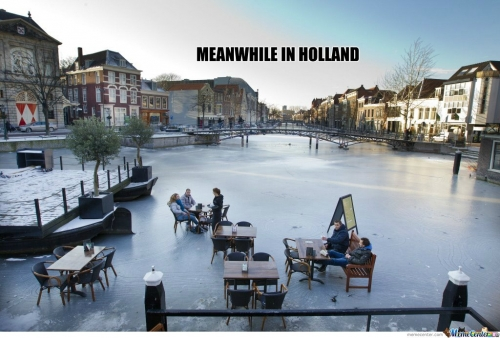Meanwhile in Holland