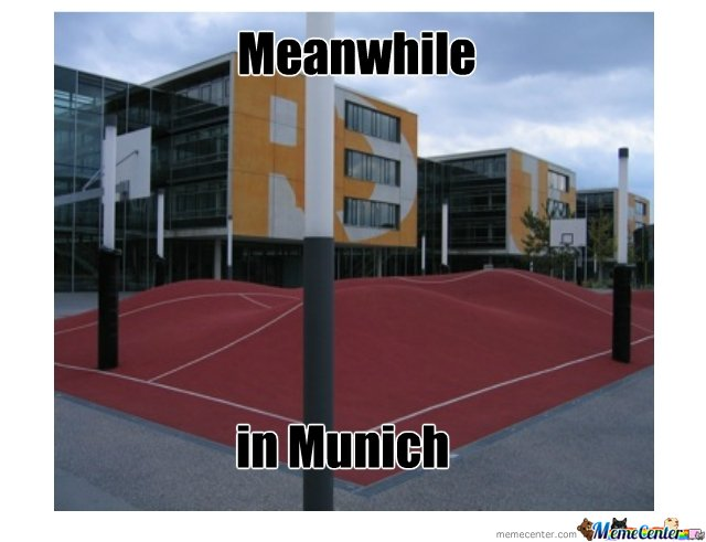 Meanwhile in Munich