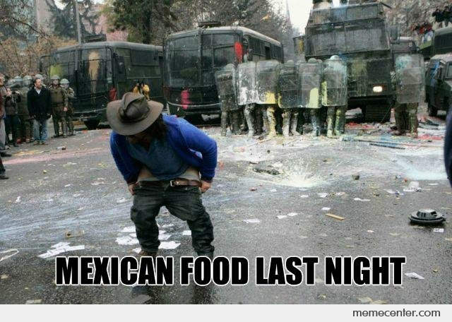 Mexican Food Last Night