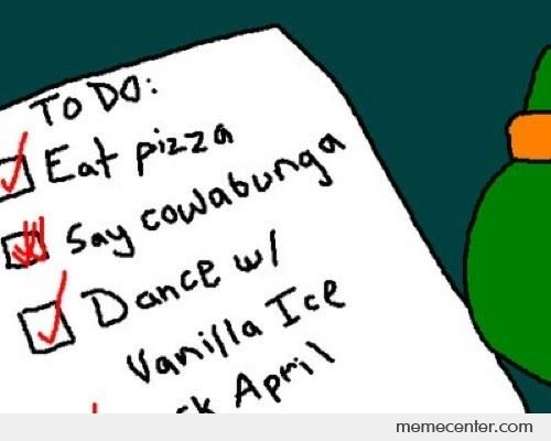 Funny To Do List Meme : Michael angelo to do list btw you will shit brix by