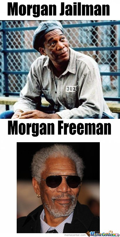 Morgan Jailman And Morgan Freeman