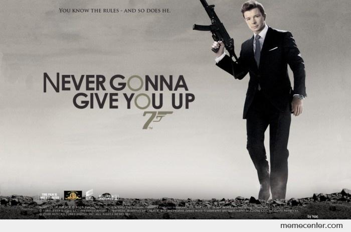 never gonna give you up 007 by ben meme center
