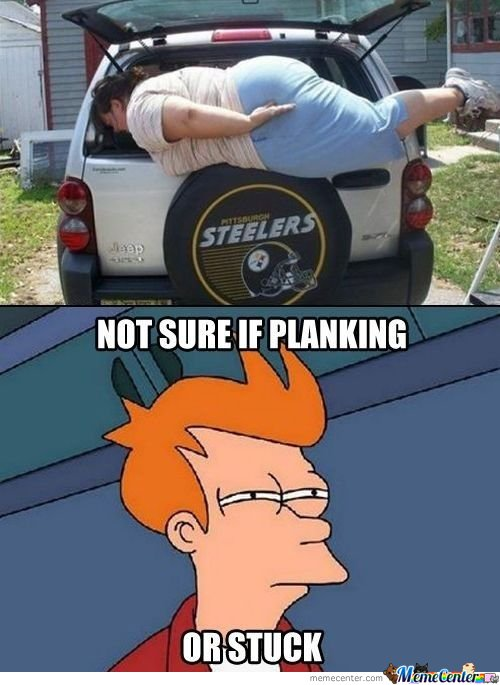 Not Sure If Planking